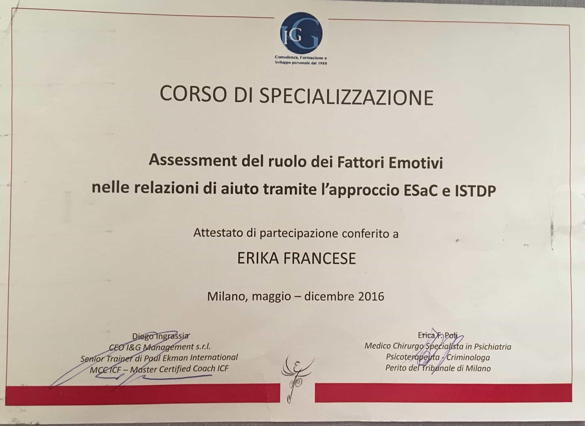 """Attestato corso di specializzazione """"Assessement del ruolo dei Fattori Emotivi nelle relazioni di aiuto tramite approccio ESaC ISTDP"""
